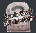 Brando Classic Old Time Radio Podcast