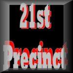 This week's Winner is 21st Precinct